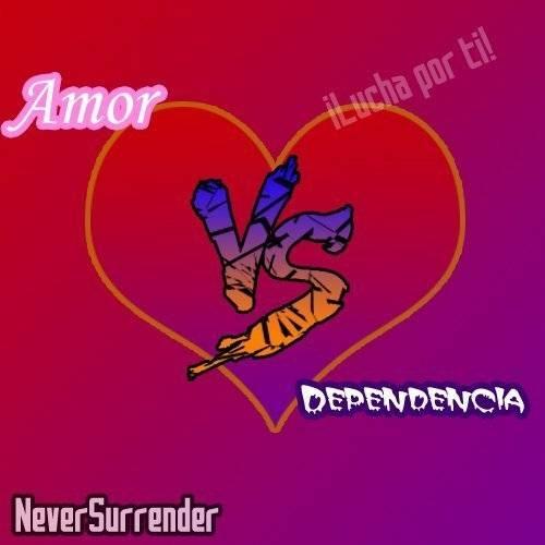 Amor VS Dependencia